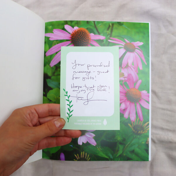 Order a signed bookplate to place inside your copy of A Woman's Garden. This large sticker is a way to get your copy of the book signed by the author.
